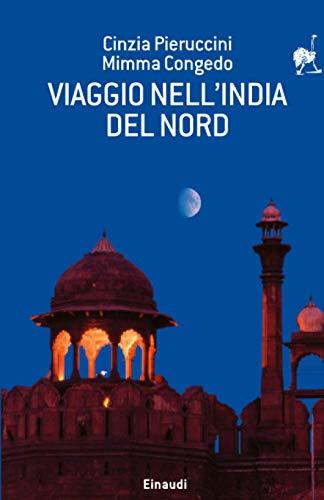 Viaggio nell'India del nord