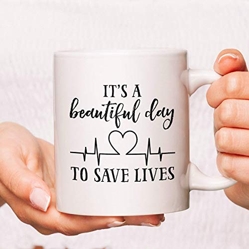 Its A Beautiful Day to Save Lives Coffee Mug Nurse Coffee Mugs Funny Nurse Mugs Nurse Coffee Cups Nurse Mug Nursing Cups