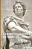 Las Meditaciones de Marco Aurelio