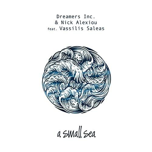 Dreamers Inc. & Nick Alexiou feat. Vassilis Saleas
