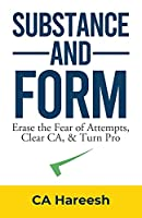 Substance and Form: Erase the Fear of Attempts, Clear CA, & Turn Pro