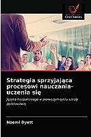 Strategia sprzyjająca procesowi nauczania-uczenia się