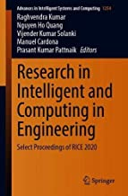 Research in Intelligent and Computing in Engineering: Select Proceedings of RICE 2020 (Advances in Intelligent Systems and Computing)