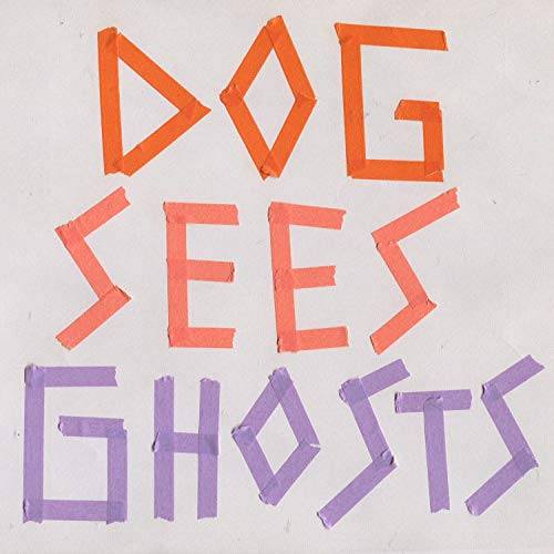 Dog Sees Ghosts