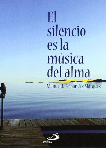El silencio es la música del alma (Fe e imagen)