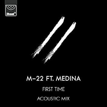 First Time (Acoustic Mix)