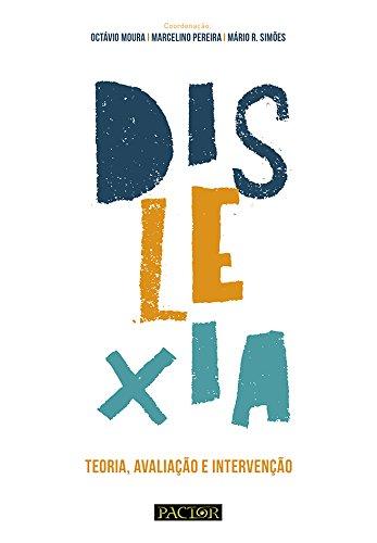 Dislexia.teoria, Avaliação E Intervenção
