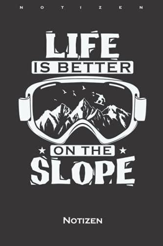 Snowboardbrille Life Is Better On The Slope Notizbuch: Punkteraster Notizbuch für Fans der Extremsportart auf dem Brett