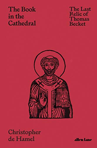 The Book in the Cathedral: The Last Relic of Thomas Becket (English Edition)
