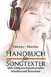 Handbuch für Songtexter: Mehr Erfolg durch professionelles Schreiben und Vermarkten - Edith Jeske