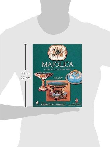 Majolica: British, American & European Wares (Schiffer Book for Collectors)