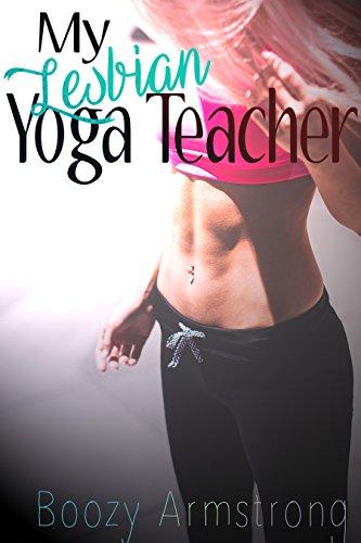 My Lesbian Yoga Teacher