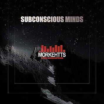 Subconscious Minds