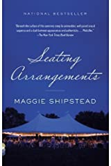 Seating Arrangements by Maggie Shipstead (May 7 2013) Paperback