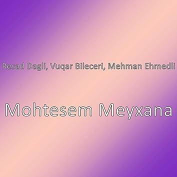 Mohtesem Meyxana