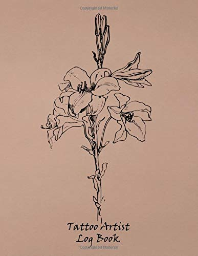Tattoo Artist Log Book: Notebook for Tracking Client Information ~~ Black Line Art Flower Design