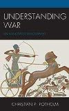 Understanding War: An Annotated Bibliography (The War Trilogy)