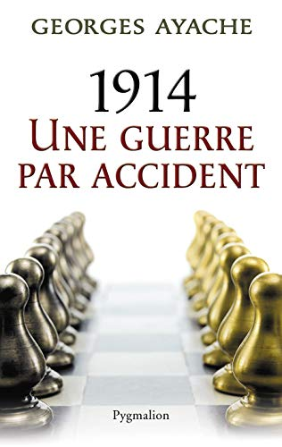 1914 une guerre par accident