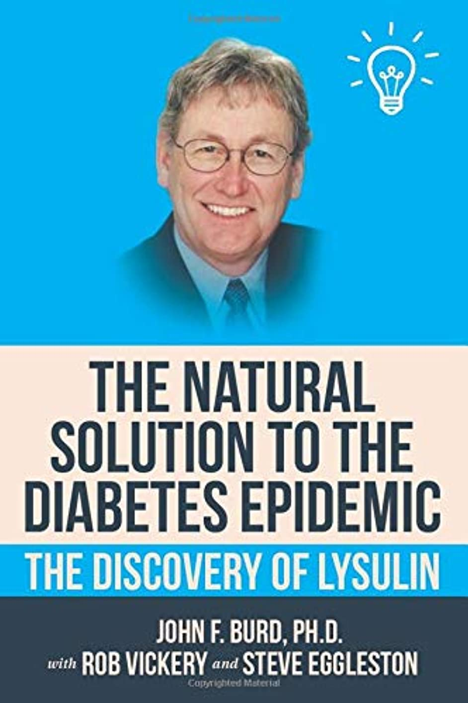 対称うなる入植者The Natural Solution to the Diabetes Epidemic: The Discovery of Lysulin