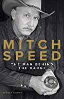 Mitch Speed: The Man Behind The Badge