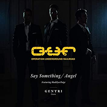 Say Something/Angel (feat. Madilyn Paige)