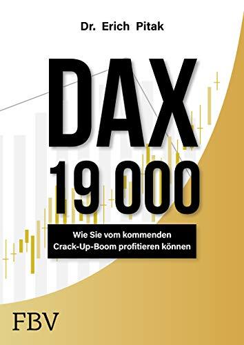 DAX 19 000: Wie sie vom kommenden Crack-Up-Boom profitieren können
