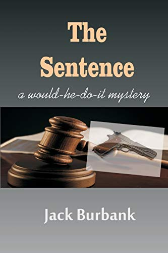 """Compare Textbook Prices for The Sentence: A Murderer, Lawyer, Judge Conundrum """"Average Joe"""" Mystery Series  ISBN 9781976961892 by Burbank, Jack"""