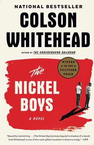 The Nickel Boys: A Novel (202 POCHE)