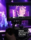 NANA ACOUSTIC ONLINE[Blu-ray/ブルーレイ]