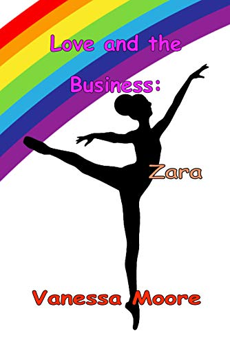 Love and The Business: Zara (English Edition)