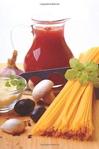Pasta Sauce Recipes: 150 page Blank Recipe Book (Recipe 150, Band 48)