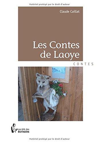 LES CONTES DE LAOYE
