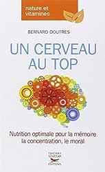 Un cerveau au top de Bernard Doutres
