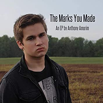 The Marks You Made