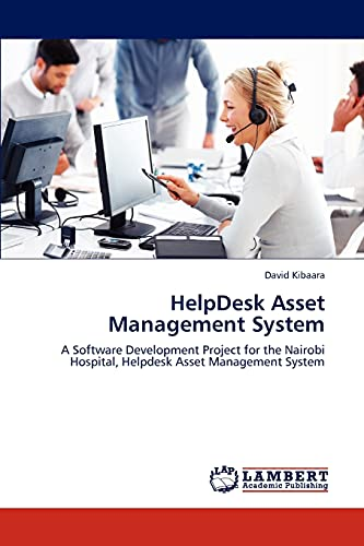 HelpDesk Asset Management System: A Software Development Project for the Nairobi Hospital, Helpdesk Asset Management System