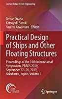 Practical Design of Ships and Other Floating Structures: Proceedings of the 14th International Symposium, PRADS 2019, September 22-26, 2019, Yokohama, Japan- Volume I (Lecture Notes in Civil Engineering, 63)