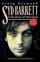 Syd Barrett, Crazy Diamond: The Dawn of Pink Floyd