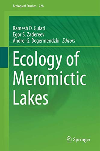 Ecology of Meromictic Lakes (Ecological Studies (228), Band 228)