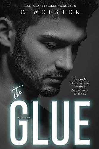 The Glue (Taboo Treat) (English Edition)