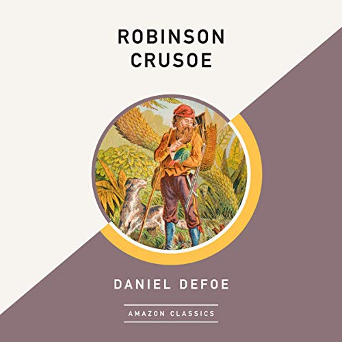 Robinson Crusoe (AmazonClassics Edition) cover art