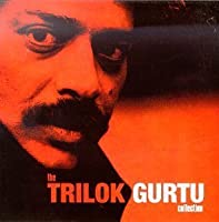 The Trilok Gurtu Collection by Trilok Gurtu