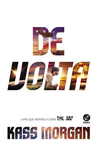 De Volta (Vol. 3 The 100)