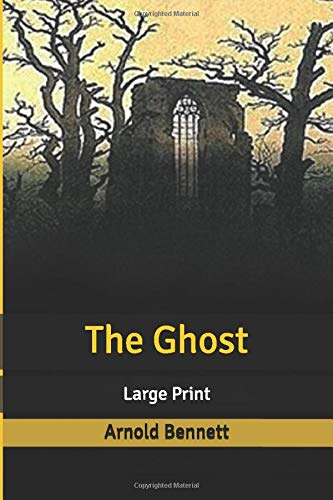 The Ghost: Large Print