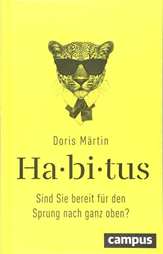 Habitus: Sind Sie bereit für den Sprung nach ganz oben?