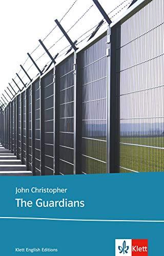 John Christopher: The Guardians (englisch)