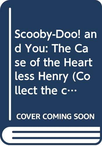 Scooby-Doo! and you: The case of headless Henry (A collect the clues mystery) - Book  of the Scooby Doo! And You: Collect the Clues Mystery