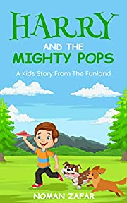 Harry and the Mighty pops: A children hub and other wild animals, terrible book bedtime moral stories for kids