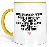 True Statements Lustige Tasse Männer brauchen Frauen damit sie bei Schnupfen nicht sterben - Kaffeetasse mit Spruch als Geschenk - beidseitig bedruckt - spülmaschinenfest, innen gold gelb