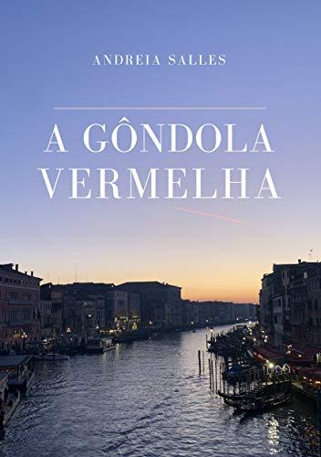 A Gôndola Vermelha (Portuguese Edition)