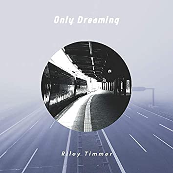 Only Dreaming